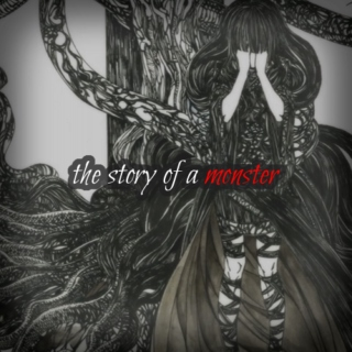 the story of a monster