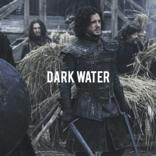 dark water - a jon snow fanmix
