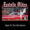 Eastside Oldies Vol.1
