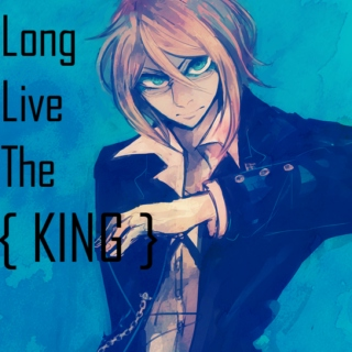 Long Live The { KING }