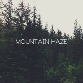 Mountain Haze