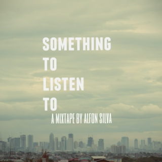 Something to listen to...
