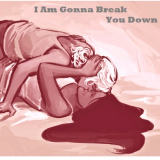 I Am Gonna Break You Down: Reyna & Annabeth