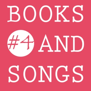 Books and Songs #4