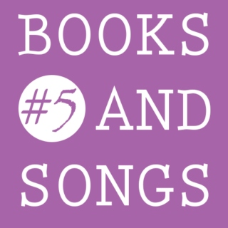 Books and Songs #5