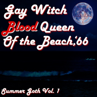 Gay witch blood queen of the beach 1966