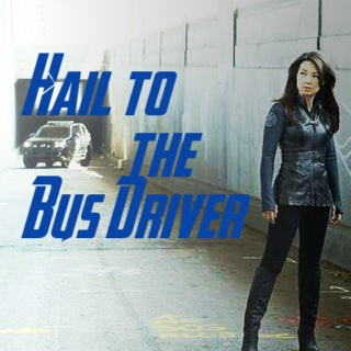 Hail to the Bus Driver