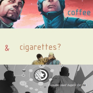 coffee and cigarettes;