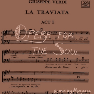 Opera for the Soul