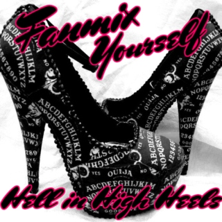 Fanmix Yourself: Hell in High Heels