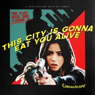 this city is gonna eat you alive