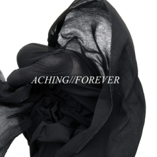 aching forever//forever aching