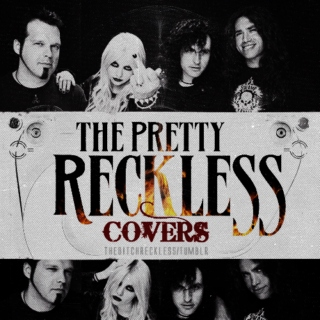 THE PRETTY RECKLESS / Covers.