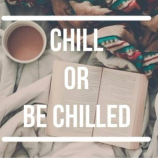 chill or be chilled