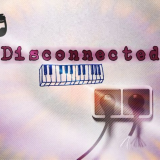 Disconnected Remix