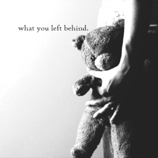 what you left behind.