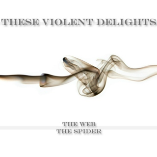 These Violent Delights IX - X