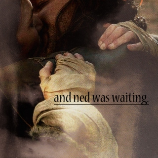 and ned was waiting.