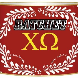 Ratchet Chi Omega