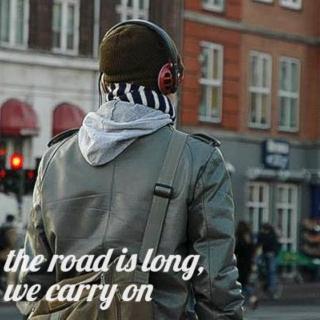 the road is long, we carry on