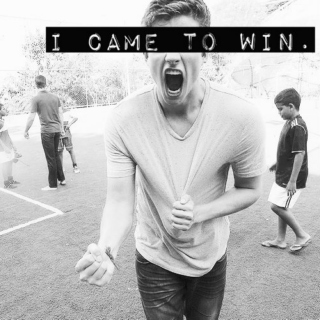 I came to win.
