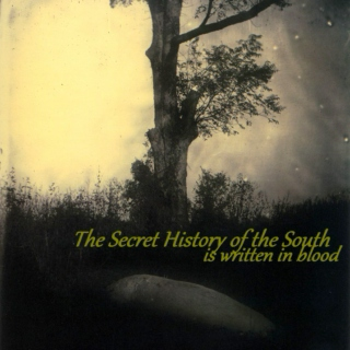 The Secret History of the South