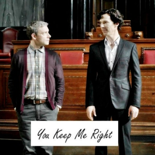 You Keep Me Right - Johnlock