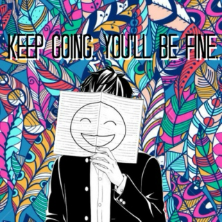 Keep going, you'll be fine.