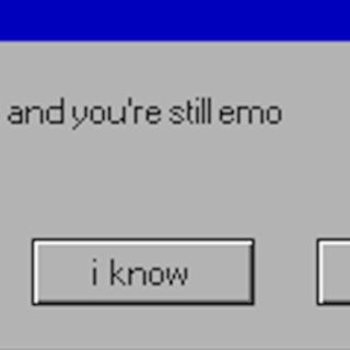 it's 2014 & you're still emo