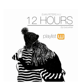 12 Hours [evan peters]