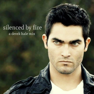 silenced by fire