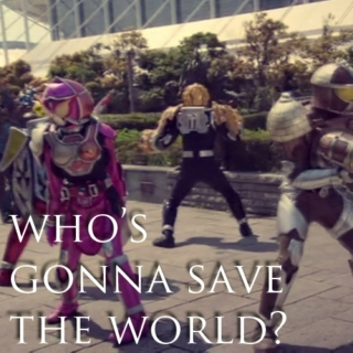 who's gonna save the world?