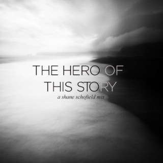 the hero of this story
