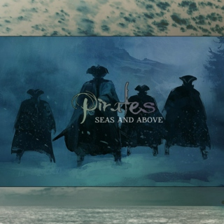 Pirates - seas and above