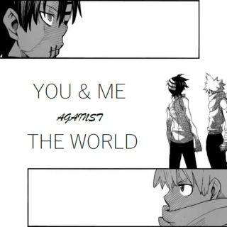 you & me (against the world)