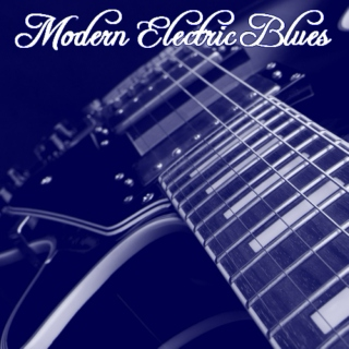 Modern Electric Blues