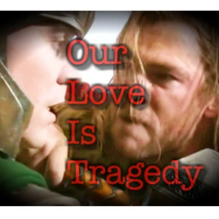 Our Love Is Tragedy