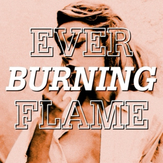 ever burning flame