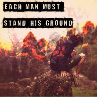 Each Man Must Stand His Ground