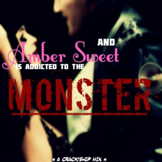Addicted to the MONSTER