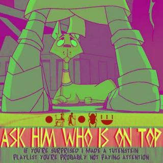 Ask Him Who Is On Top