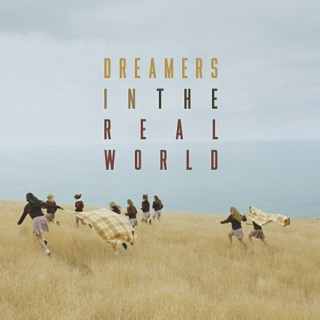 Dreamers In the Real World