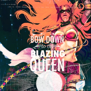 bow down to the BLAZING queen