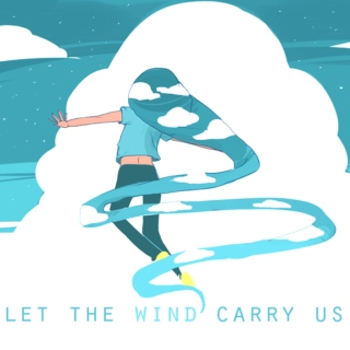 let the wind carry us