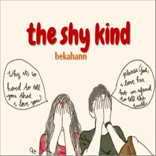 the shy kind