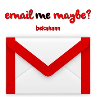 email me maybe