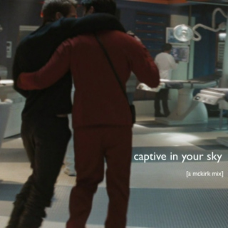 captive in your sky