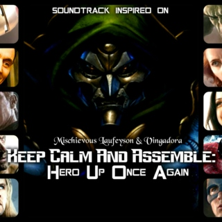 Keep Calm And Assemble 2: Hero Up Once Again - Soundtrack