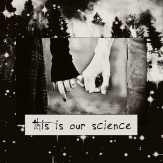 this is our science.