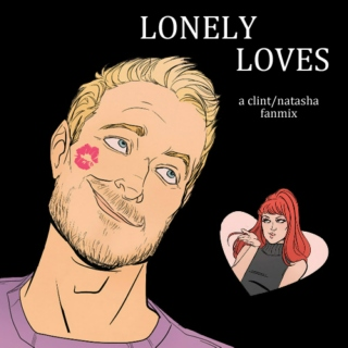 lonely loves